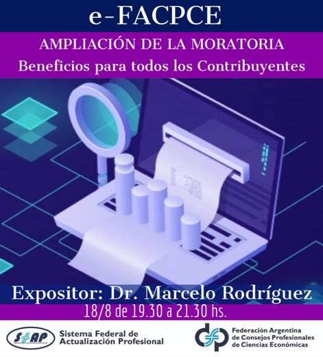 Videoconferencia e-FACPCE 18/8/2020 – Ampliación de la Moratoria. Beneficios para todos los Contribuyentes